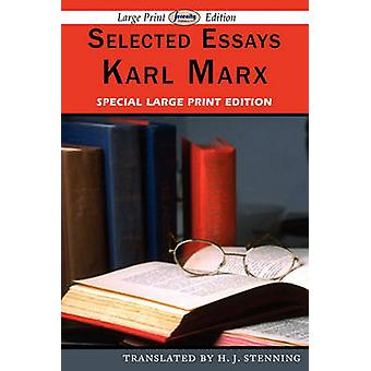 Selected Essays Large Print Edition by Marx & Karl