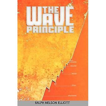 The Wave Principle by Elliott & Ralph Nelson