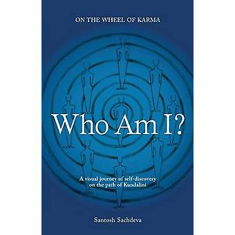 Who Am I by Sachdeva & Santosh