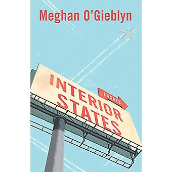 Interior States - Essays by Meghan O'Gieblyn - 9780525562702 Book