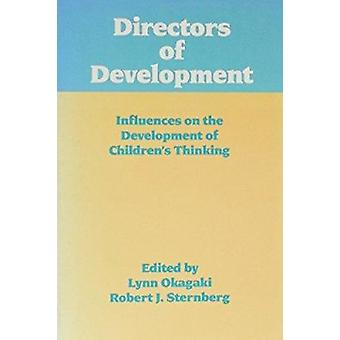 Directors of Development - Influences on the Development of Children's