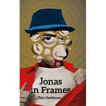 Jonas in Frames - An Epic by Chris Hutchinson - 9780864924353 Book