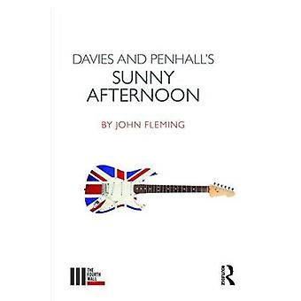 Davies and Penhall's Sunny Afternoon by John Fleming - 9781138418141