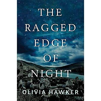 The Ragged Edge of Night by Olivia Hawker - 9781503900905 Book