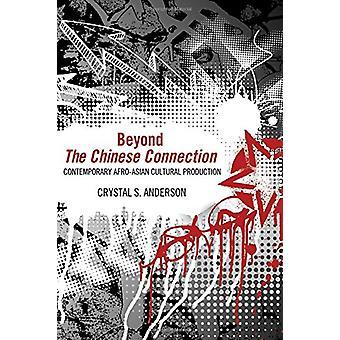 Bortom den kinesiska anslutningen - Samtida afro-asiatiska kulturella Produ