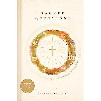 Sacred Questions by Kellye Fabian - 9781631469282 Book