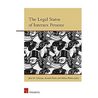 The Legal Status of Intersex Persons by Jens M. Scherpe - 97817806847