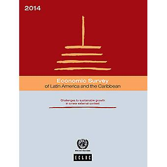 Economic Survey of Latin America and the Caribbean 2014 - Challenges t