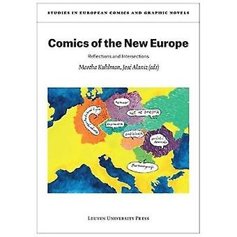 Comics of the New Europe by Edited by Martha Kuhlman & Edited by Jose Alaniz
