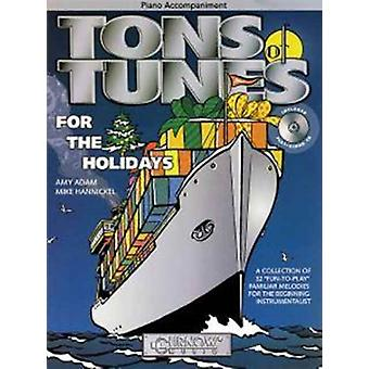 Tons of Tunes for the Holidays  Piano Accompaniment by Created by Amy Adam & Created by Mike Hannickel