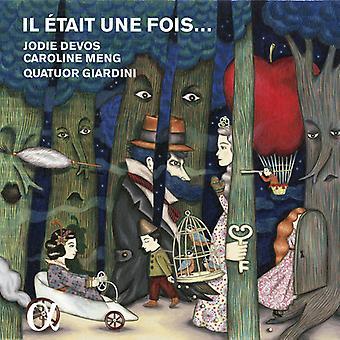 Devos, Jodie / Meng, Caroline / cuarteto Giardini - Il était Une Fois: importación de USA de romántico cuento de hadas fantasías [CD]