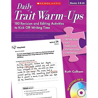 Daily Trait WarmUps Grades 3 amp Up  180 Revision and Editing Activities to Kick Off Writing Time by Ruth Culham