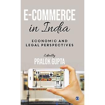 ECommerce in India  Economic and Legal Perspectives by Edited by Pralok Gupta