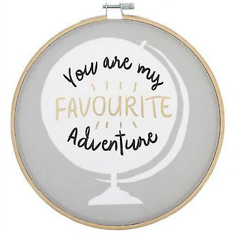 Something Different You Are My Favourite Adventure Decorative Hoop