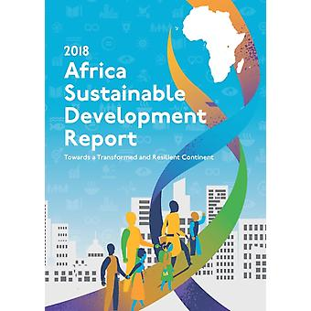 Africa sustainable development report 2018 by United Nations Economic Commission for Africa