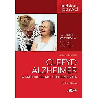 Clefyd Alzheimer een Mathau Eraill o Ddementia