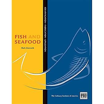 Guide to Fish and Seafood Identification, Fabrication and Utilization (Kitchen Pro Series)