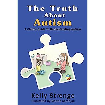 The Truth about Autism by The Truth about Autism - 9781389712401 Book