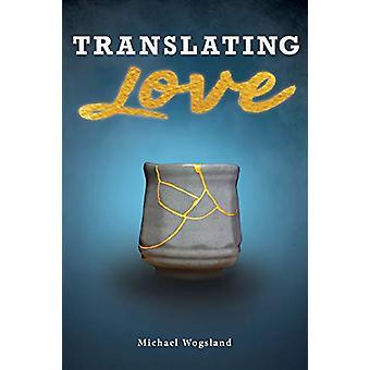 Traduzindo o amor traduzindo o amor - 9781595557605 Livro