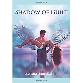 Skugga av skuld - Ett kompendium av berättelser av Barbara Machin - 97817862