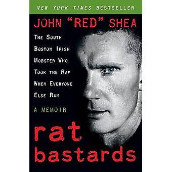 Rat Bastards-tekijä John Red Shea