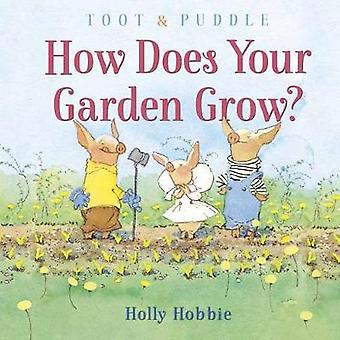 Toot and Puddle How Does Your Garden Grow Toot  Puddle