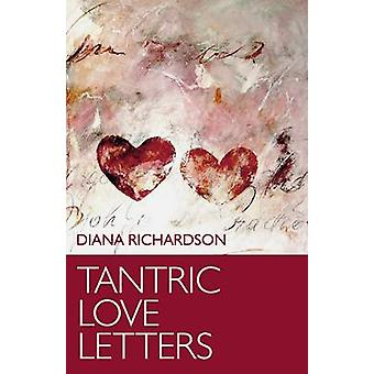 Tantric Love Letters On Sex  Affairs of the Heart