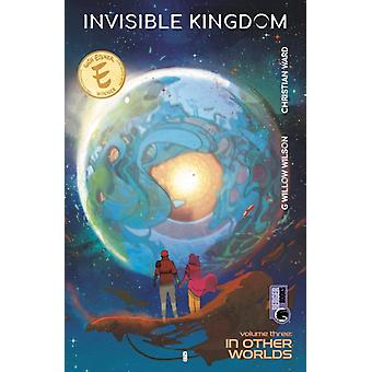 Invisible Kingdom Volume 3 by G. Willow WilsonChristian WardSal Cipriano