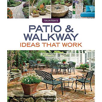 Patio amp Walkway Ideas that Work by Lee Anne White