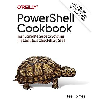 PowerShell Cookbook by Lee Holmes