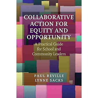 Collaborative Action for Equity and Opportunity by Paul RevilleLynne Sacks
