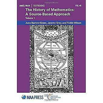 History of Mathematics: A Source-Based Approach: Volume 1
