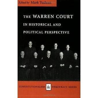 The Warren Court in Historical and Political Perspective (New edition