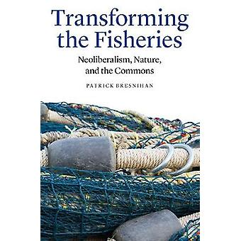 Transformando a natureza das pescas - neoliberalismo - - e o Commons