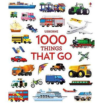 1000 Things That Go by 1000 Things That Go - 9781474951357 Book