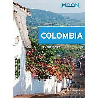 La lune de Colombie par Andrew Dier - livre 9781631213571