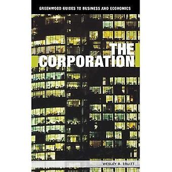 De corporatie (Greenwood gidsen voor Business and Economics)