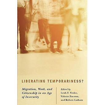 Libertador provisoriedade?: migração, trabalho e cidadania na era da insegurança