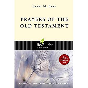 Prayers of the Old Testament: 8 Studies for Individuals or Groups (Lifeguide Bible Studies)