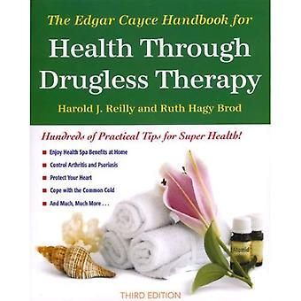 Edgar Cayce käsikirja veyttä lääkkeettömänä hoito