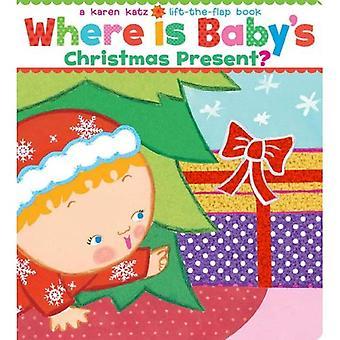 Där är babys julklapp?: en hiss-The-Flap-bok