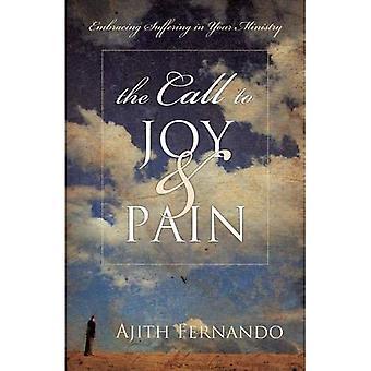 Der Aufruf von Freude & Schmerzen: umfassende leiden in Ihrem Dienst