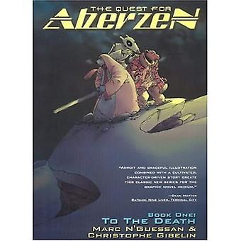 Quest of Aberzen: To the Death v. 1