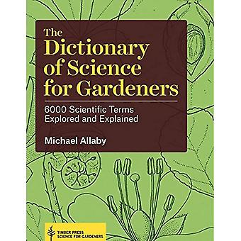 Dictionary of Science for Gardeners, The