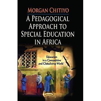 PEDAGOGICAL APPROACH TO SPEC. (Education in a Competitive and Globalizing World)