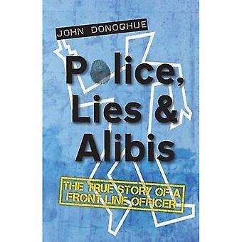 Politie, leugens en alibi: het ware verhaal van een Front Line Officer
