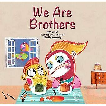 We Are Brothers (Growing Strong)