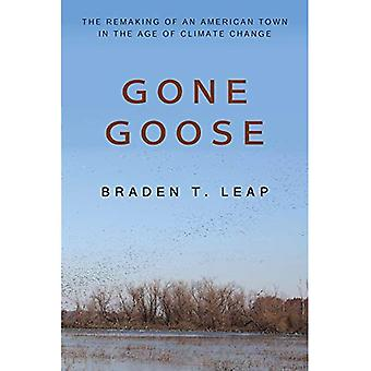 Gone Goose: The Remaking of an American Town in the Age of Climate Change