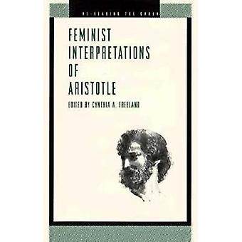 Feminist Interp. Aristotle  Ppr. by Freeland & Cynthia A.