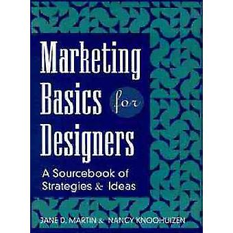 Marketing Basics For Designers by Martin